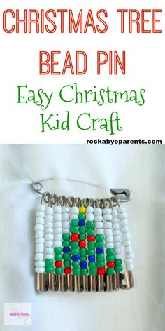 Looking for fun kid crafts to keep the kids occupied while waiting for the holiday? This Christmas tree bead pin is a fun and easy Christmas craft for the kids to do. Click through to get the supplies list and the easy step-by-step directions. Christmas Tree Beads, Christmas Jewelry, Christmas Crafts For Kids, Simple Christmas, Holiday Crafts, Xmas, Christmas Ornament, Christmas Clothing, Halloween Crafts