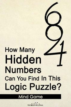 Why not spend some time rewiring your inpatient brain with a few puzzles every day? How Many Hidden Numbers Can You Find In This Logic Puzzle? Mind Games Puzzles, Funny Puzzles, Funny Riddles, Jokes And Riddles, Logic Puzzles, Rebus Puzzles, Printable Puzzles, Puzzle Games, Word Brain Teasers