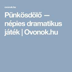 Pünkösdölő — népies dramatikus játék   Ovonok.hu Boarding Pass