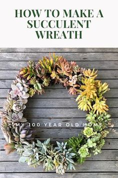 How to Make a Succulent Wreath | My 100 Year Old Home   Today I am sharing how to make a succulent wreath. I love this wreath and the ombre effect is exactly what I was hoping for and I am pleased to say this wreath looks just like this a year later. #succulentwreath #succulentwreaths #succulents #succulentsofinstagram #wreath #springdecor #succulentlover #wreathmaking #wreathmaker #springwreath #succulentart #succulentcuttings #my100yearoldhome