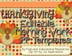 Editable THANKSGIVING Themed Morning Work PowerPoint Templates - Brighten your room during the Thanksgiving holiday with these editable PowerPoint templates that you can use to display morning work or seat work instructions. $