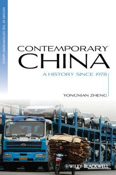 Using new research and considering a multidisciplinary set of factors, 'Contemporary China' offers a comprehensive exploration of the making of contemporary China.