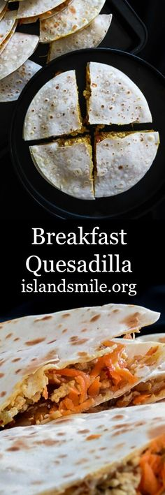 Breakfast I quesadilla I snack I kids meal I Breakfast quesadillas with layers of curried chicken, scrambled eggs and freshly grated carrot, topped off with cheese wrapped up in Tortillas toasted. Mix and match any ingredients to your taste.
