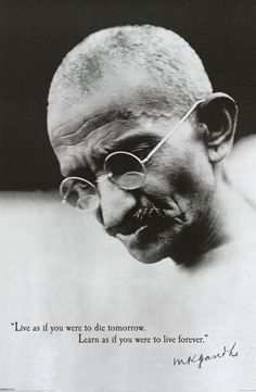 "A great poster of Mahatma Gandhi with the quote: ""Live as if you were to die tomorrow, Learn as if you were to live forever."" Fully licensed. Ships fast. 24x36 inches. Check out the rest of our excell"