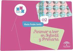 """Animar a Leer en Infantil y Primaria"""