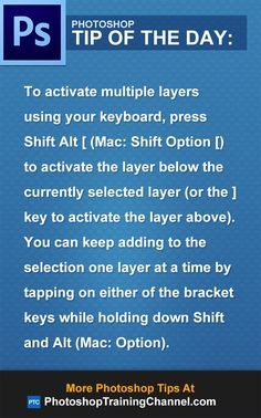 To activate multiple layers using your keyboard, press Shift Alt [ (Mac: Shift Option [) to activate the layer below the currently selected layer (or the ] key to activate the layer above). You can keep adding to the selection one layer at a time by tapping on either of the bracket keys while holding down Shift and Alt (Mac: Option).