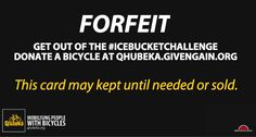 #IceBucketChallenge Global Charity, Fundraisers, Getting Out, Bicycles, Cards, Maps, Playing Cards, Bike, Bicycle