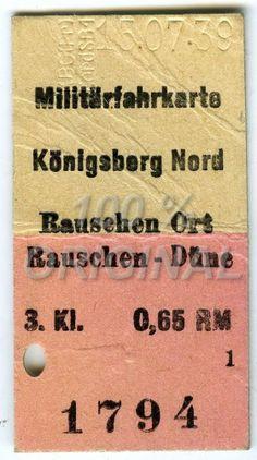 83# Fahrkarte Militärfahrkarte Eisenbahn ~ Königsberg Nord Rauschen Düne 1939