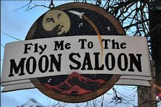 Fly Me to the Moon Saloon neon sign in Telluride, Colorado. Pub Signs, Shop Signs, Over The Moon, Stars And Moon, Vintage Neon Signs, Good Night Moon, Roadside Attractions, Googie, To Infinity And Beyond