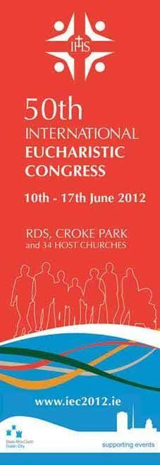 Dublin City Banners for the 50th Eucharistic Congress, Dublin 2012 at the RDS and Croke Park. #civicmedia2012