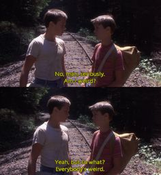 Stand By Me . everybody is weird Stand By Me … jeder ist komisch 80s Movies, Great Movies, Movie Tv, Indie Movies, Action Movies, Movie Blog, Tv Show Quotes, Film Quotes, 80s Movie Quotes