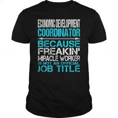 Awesome Tee For Economic Development Coordinator - #sweatshirt #personalized hoodies. I WANT THIS => https://www.sunfrog.com/LifeStyle/Awesome-Tee-For-Economic-Development-Coordinator-123490648-Black-Guys.html?60505