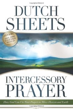Intercessory Prayer Study Guide: How God Can Use Your Prayers to Move Heaven and Earth Prayer For Studying, Christian Movies, Prayer Warrior, Power Of Prayer, Reading Levels, Christian Living, Heaven On Earth, Book Recommendations, Great Books