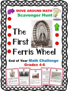 Have your students learn all about the first Ferris Wheel as they solve math problems related to this great wheel. This is a perfect math review and it is a fun activity that gets kids moving around the classroom as they work.