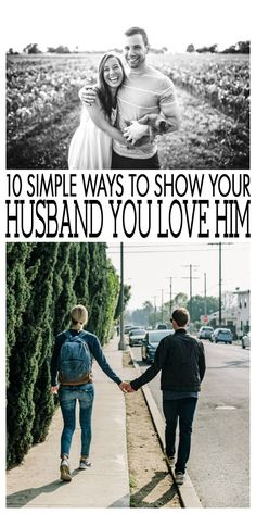 10 Simple Ways to Show Your Husband You Love Him - Eighteen25