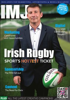 As the countdown to continues,Padraig Power of talks to IMJ about the Irish rugby brand. Media Magazine, Advertising Industry, Irish Rugby, Hot Tickets, The Marketing, Ireland, Campaign, Journal, Digital