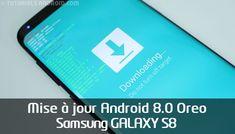 Tutoriels : installer Android Oreo 8.0 sur GALAXY S8 avec la ROM officielle française Samsung nue G950FXXU1CRB7.