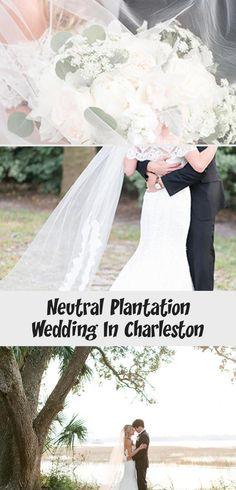 Neutral Plantation Wedding in Charleston - Inspired By This #BridesmaidDressesShort #LilacBridesmaidDresses #BridesmaidDressesTeaLength #RusticBridesmaidDresses #TaupeBridesmaidDresses