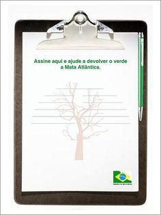 SOS Mata Atlântica - Cartaz abaixo-assinado com uma caneta de tinta verde ao lado. (peça fantasma)