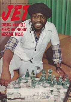 """""""waxpoeticsmagazine:  Jet magazine 1976. Curtis Mayfield. #Chess  """""""