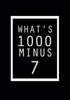 What's 1,000 minus 7
