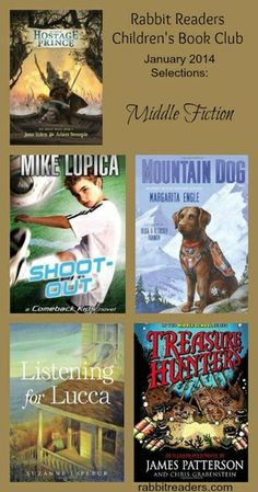 Middle Grade Chapters, January 2014 selections, Rabbit Readers Children's Book Club