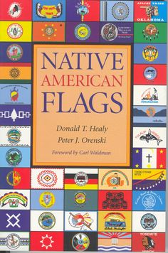 native americans tribes   ... look at the flags and histories of 183 native american tribes