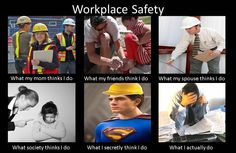 Meme on Workplace Safety. Found on TomTomHRGuy.com