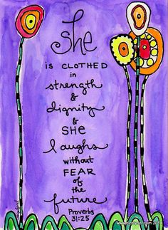 Bible Verse Proverbs 31 Woman Dressed in Strength and by nicplynel Bible Verses About Strength, Bible Verse Art, Bible Scriptures, Bible Quotes, Faith Quotes, Bible Study Notebook, Bible Journal, Scripture Images, Bible Doodling