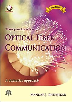 Optical Fiber Communication by Mandar J. Khurjekar http://www.amazon.in/dp/8189194097/ref=cm_sw_r_pi_dp_GIN.vb03VQ940