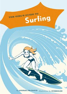 Girls Guide to Surfing.