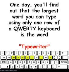"""The longest word you can type using only one row of a QWERTY keyboard is the word """"Typewriter"""". Longest Word, Movie Costumes, Ag Dolls, Home Free, Brand Design, S Girls, Face And Body, Dream Big, Internet Marketing"""