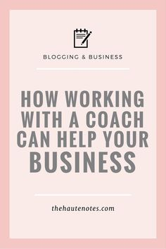How Working With a Coach Can Help Your Business