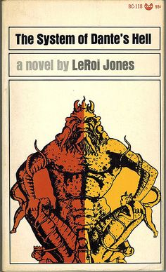 The System of Dante's Hell by LeRoi Jones. Grove Press, 1966. Black Cat BC-118. Cover by Roy Kuhlman. www.roykuhlman.com