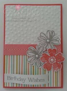 Birthday Wishes... by Miss Vicky - Cards and Paper Crafts at Splitcoaststampers