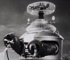 The Robot from Lost in Space is awesome. Dr Smith does not like the Robot, but I do.