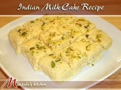 Indian Milk Cake (Eggless Dessert) Recipe by Manjula