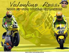 Rossi World Champion 2001. Hey SieG this was better than Biagi crashing, how close can you finish :-}