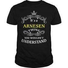 [New tshirt name tags] ARNESEN Shirts of year Hoodies, Funny Tee Shirts