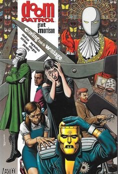 'Doom Patrol: Crawling from the Wreckage' by Grant Morrison and Richard Case.  Cover by Brian Bolland.  Published by DC Comics, New York, 2004.