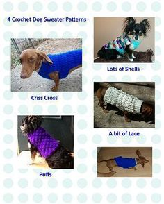 Four Crochet Dog ... by Copper Llama | Crocheting Pattern - Looking for your next project? You're going to love Four Crochet Dog Sweater PDF Patterns by designer Copper Llama. - via @Craftsy