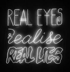 real eyes...