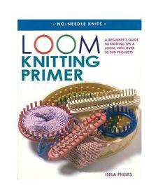 Loom Knitting Primer