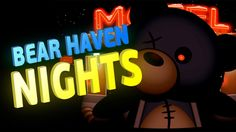 UNCLE BEAR'S BODY IS READY  Bear Haven Nights: Day 5 (Gameplay/Playthrou... Lets Play, Funny Moments, Neon Signs, In This Moment, Bear, Let It Be, Game, Night, Videos