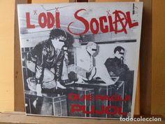 L´ODI SOCIAL -QUE PAGUI PUJOL- EP DEL GRUPO PUNK MUY RARO (Música - Discos - Singles Vinilo - Punk - Hard Core)