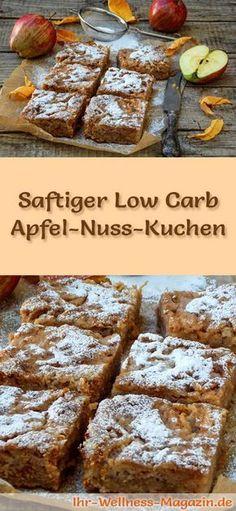 Rezept für einen saftigen Low Carb Apfel-Nusskuchen: Der kohlenhydratarme Kuchen wird ohne Zucker und Getreidemehl gebacken. Er ist kalorienreduziert, ...