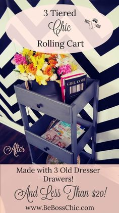 Find out how to DIY this 3 Tiered Chíc Rolling Cart. Its made from repurposing dresser drawers and so simple to make! Old Dresser Drawers, Diy Drawers, Old Dressers, Repurposed Furniture, Shabby Chic Furniture, Diy Furniture, Furniture Projects, Repurposed Items, Furniture Websites