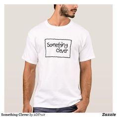 dbabd6678 Something Clever T-Shirt Pizza Puns, Funny Pizza, Graphic Designers,  Fashion Designers