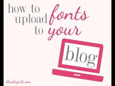 How to Install Fonts to Your Wordpress Site - The SITS Girls