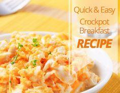 Quick & Easy CrockPot Breakfast Recipe
